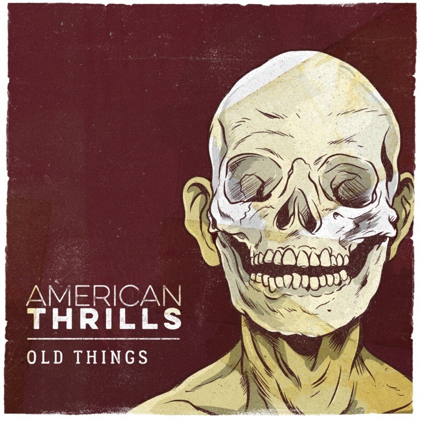 American Thrills release sophomore EP 'Old Things' - Out Now