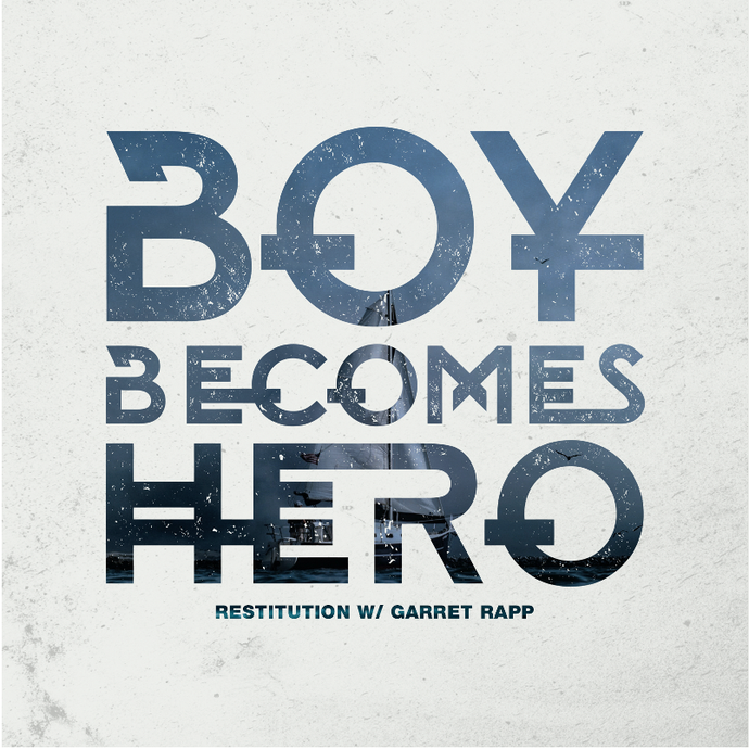"Boy Becomes Hero Shares New Single ""Restitution w/ Garret Rapp"""