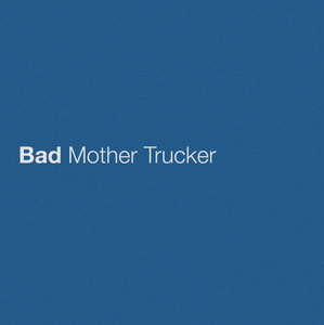 "Eric Church's ""Bad Mother Trucker,"" Out Today"
