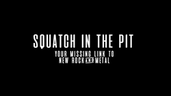 Squatch In The Pit