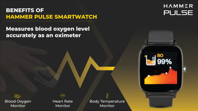Benefits of Hammer Pulse Smartwatch: COVID Special
