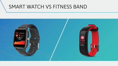 Smart Watch vs Fitness Band : The Smarter Solution