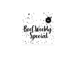 Beef Weekly Special