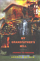 My Grandfather's Mill -  Journey to Freedom
