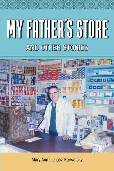 My Father's Store and Other Stories