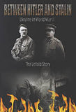 Between Hitler and Stalin. Ukraine in WWII. The Untold Story