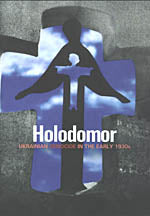 Holodomor, Ukrainian Genocide in the early 1930s