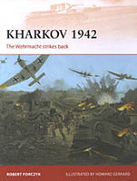 Kharkov 1942. The Wehrmacht strikes back