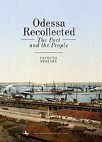 Odessa Recollected - The Port & the People