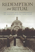 Redemption and Ritual - The Eastern-Rite Redemptorists of North America 1906-2006