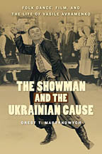 The Showman and the Ukrainian Cause (Vasyl Avramenko)