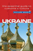 Ukraine - Culture Smart! The Essential Guide to Customs & Culture