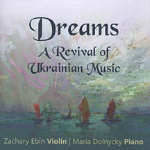 Dreams -  A Revival of Ukrainian Music