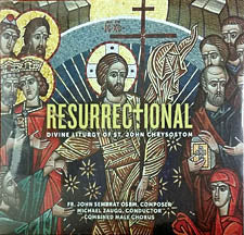 Resurrectional: Divine Liturgy of St John Chrysostom