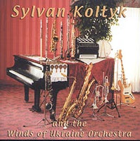 Sylvan Koltyk and the Winds of Ukraine Orchestra