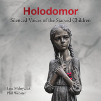 Holodomor – Silenced Voices of the Starved Children