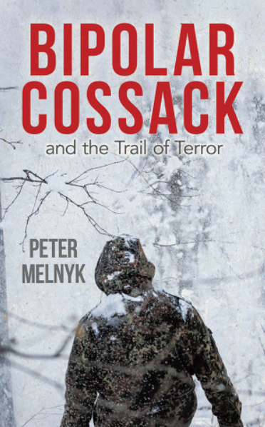 Bipolar Cossack: and the Trail of Terror