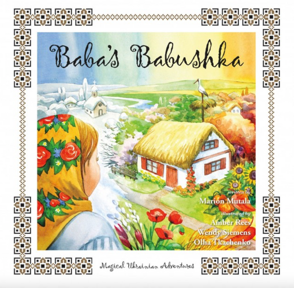 Baba's Babushka: Magical Ukrainian Adventures