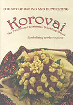 Korovai. The Traditional Ukrainian Wedding Bread