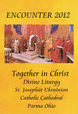Together in Christ -  Ukrainian Divine Catholic Liturgy