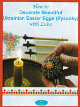 How to Decorate Beautiful Ukrainian Easter Eggs with Luba DVD
