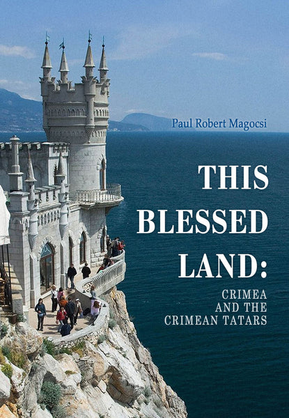 This Blessed Land, Crimea and Crimean Tatars