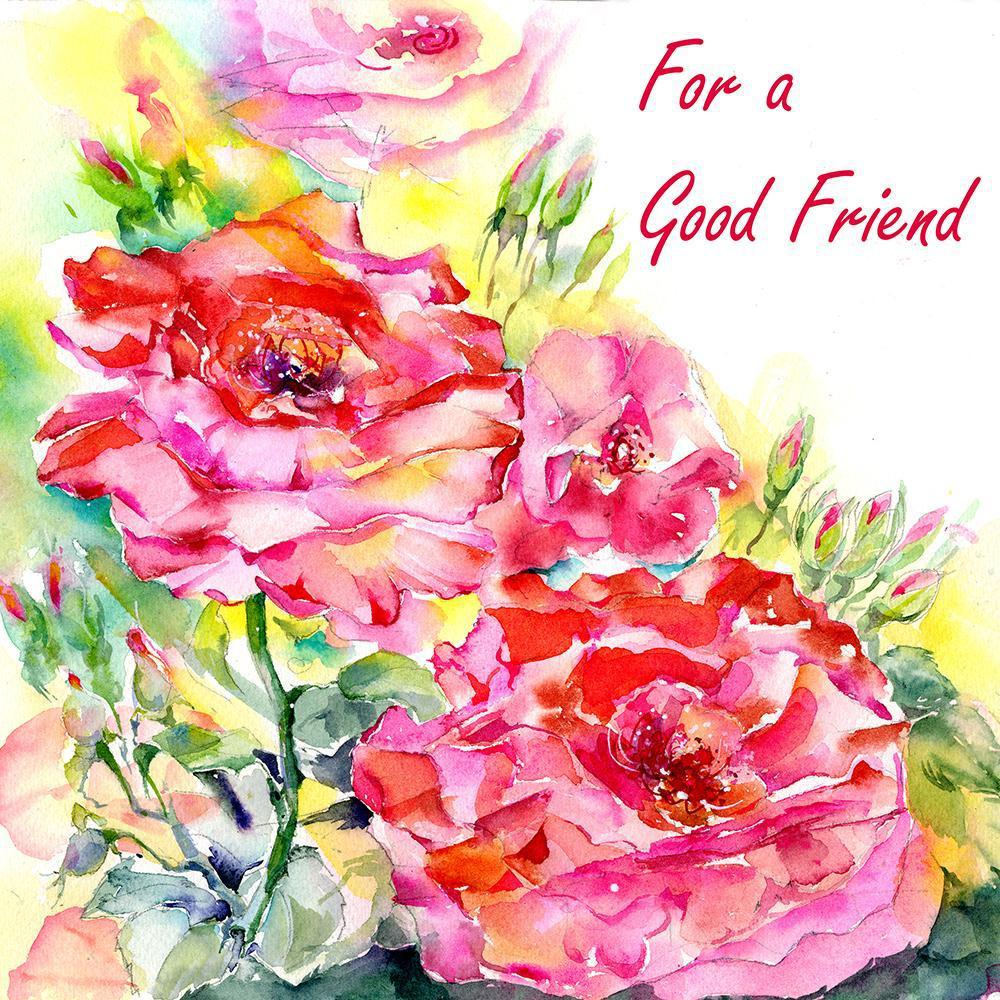 For A Good Friend Card
