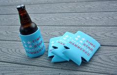 Time To Get Star Spangled Hammered Koozie