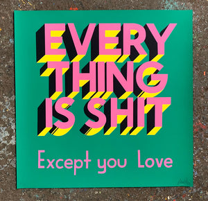 Stephen ESPO Powers: Everything Is Shit (Printer's Proof - RAER)