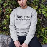 Sweat Homme raclette is my religion gris