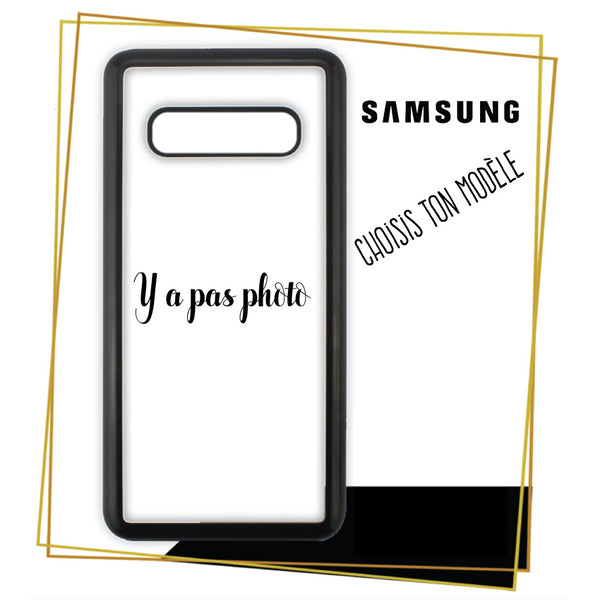 Coque Samsung Y a pas photo