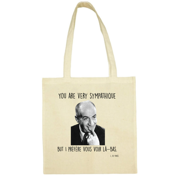 Tote Bag You are very sympatique écru