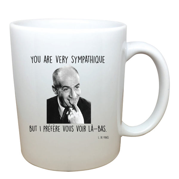 Tasse You are very sympatique