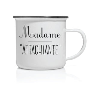 Mug émail Madame Attachiante