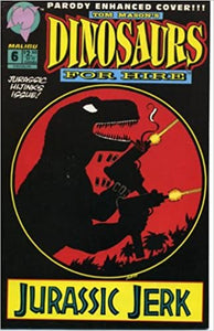 Dinosaurs for Hire # 6