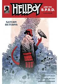Hellboy and the B.P.R.D.: Saturn Returns # 1
