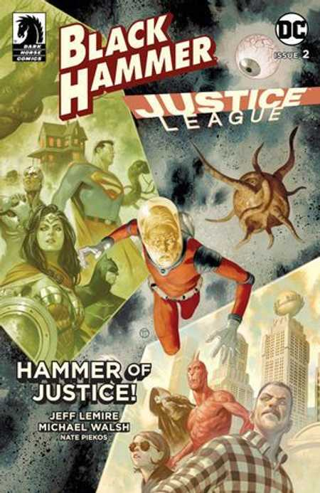 Black Hammer / Justice League: Hammer of Justice # 2d