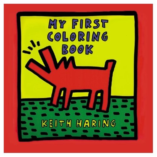 keith haring my first coloring book - First Coloring Book