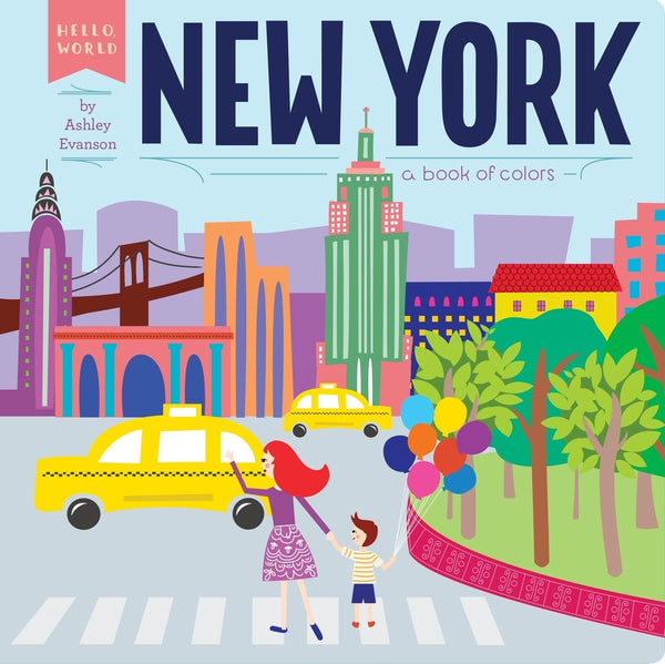 Hello World: New York, a Book of Colors