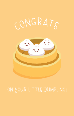 Congrats On Your Little Dumpling Card
