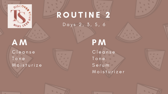 Routine 2 of a 7-day skincare routine