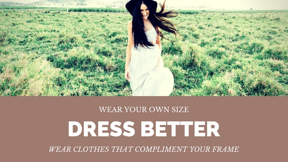 dress well and be confident to look beautiful