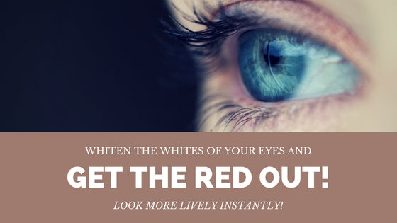 whiten the whites of your eyes