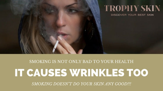 Smoking is bad for your skin