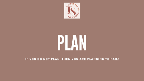 plan how you will achieve your goal
