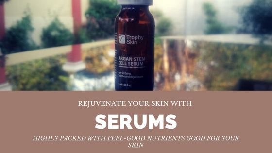 serums are good for the skin
