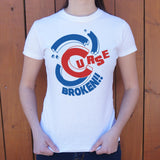 Curse Broken T-Shirt (Ladies)