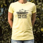 Frank The Tank T-Shirt (Ladies)