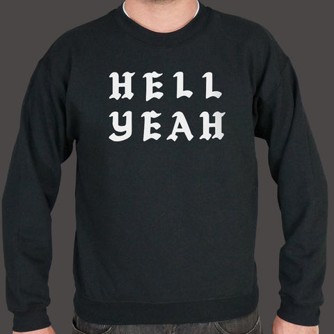 Hell Yeah Sweater (Mens)