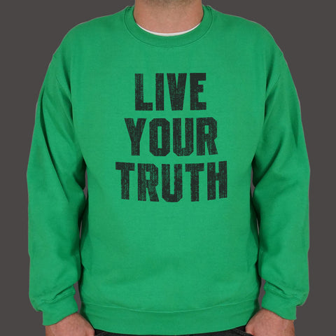 Live Your Truth Sweater (Mens)